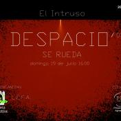 DESPACIO'03_se rueda_Domingo 19 de Julio_16:00h